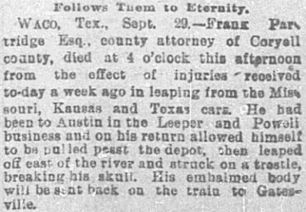 Newspaper article describing the death of a prosecuting attorney who was injured returning by train from Austin 'on the Leeper and Powell business'.