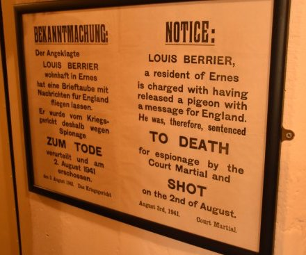 Notice: Louis Berrier, a resident of Ernes is charged with having released a pigeon with a message for England. He was, therefore, sentenced to death for espionage by the court martial and shot on the 2nd of August.